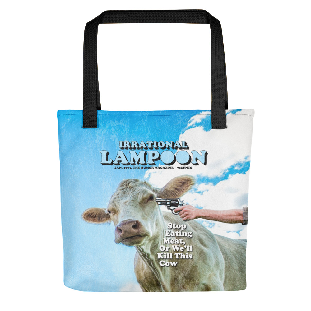 Irrational Lampoon Tote bag, Stop Eating Meat, or We'll Kill This Cow.