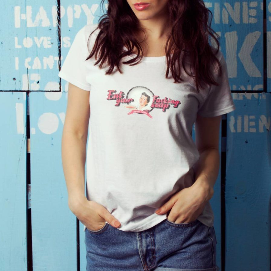 Eat Your Fucking Soup T-shirt, Yummy Yummy, scoopneck woman tee in white