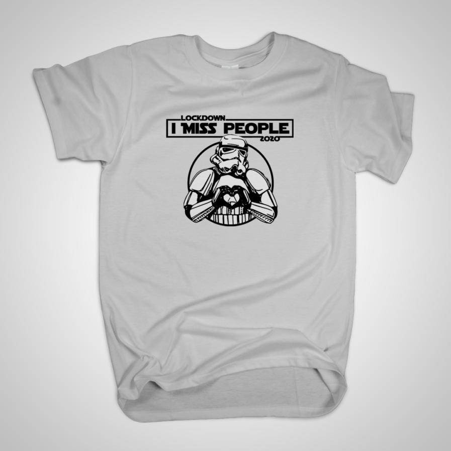 Star Wars Lockdown Tshirt Stormtrooper I Miss People Outbreak Fan Gift Tee